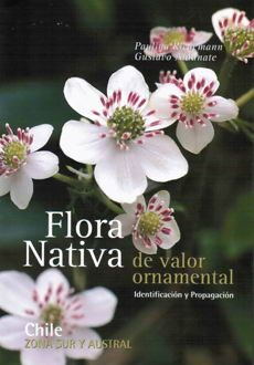 Flora nativa de valor ornamental sur